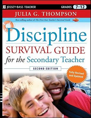 Discipline Survival Guide for the Secondary Teacher By Thompson, Julia G.
